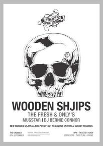 Harvest Sun Promotions Presents... Wooden Shjips
