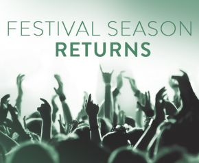 Festival Season excitement builds!