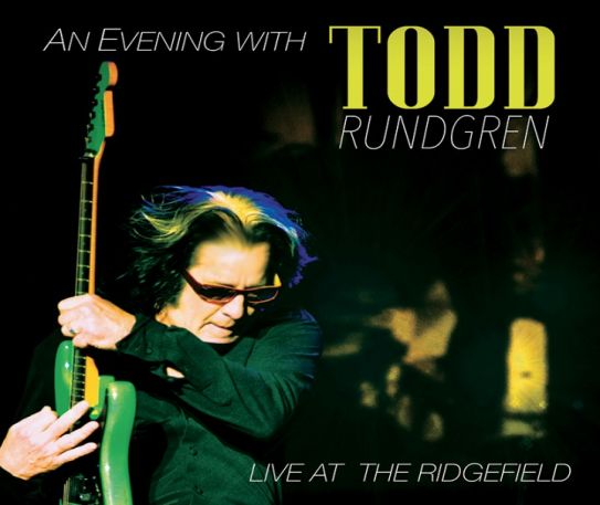 An Evening with Todd Rundgren Live at The Ridgefield DVD / CD Review