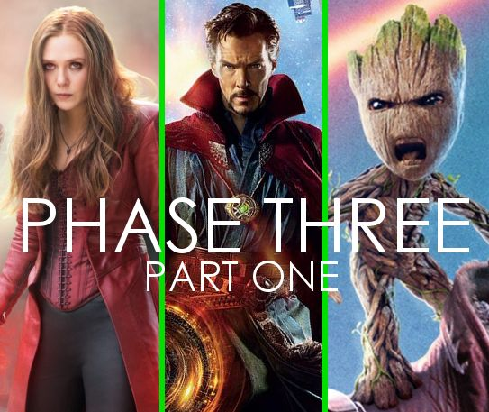 The Road to Infinity War: Phase Three (Part 1)