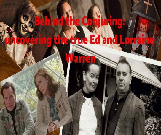 Behind The Conjuring: uncovering the true Ed and Lorraine Warren