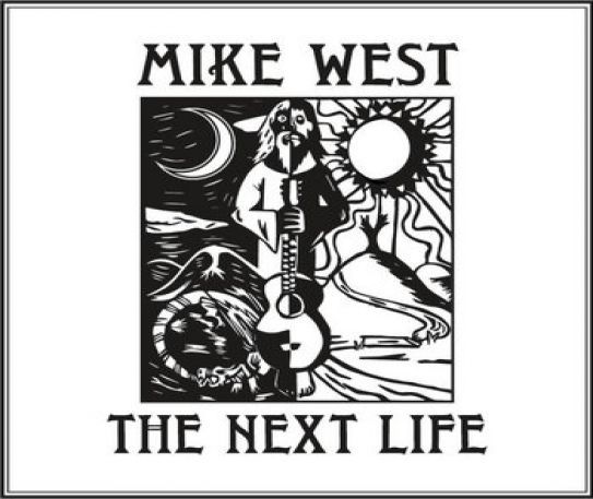 Mike West - The Next Life Album Review
