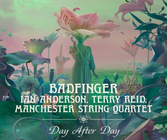 Jethro Tull's IAN ANDERSON joins Terry Reid and Manchester String Quartet on an epic new version of Badfinger's Day After Day