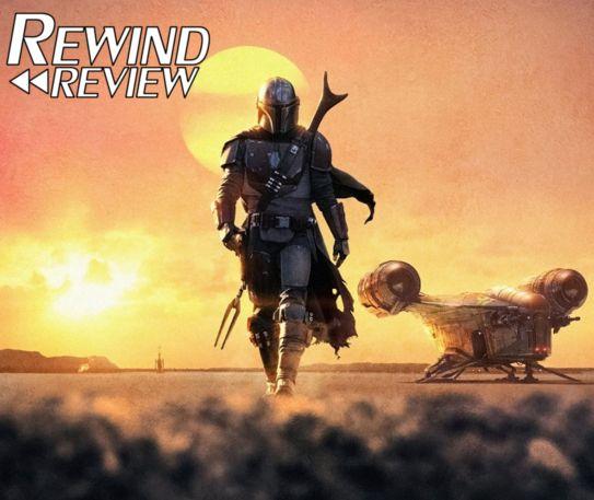 Rewind Reviews - The Mandalorian: Season One