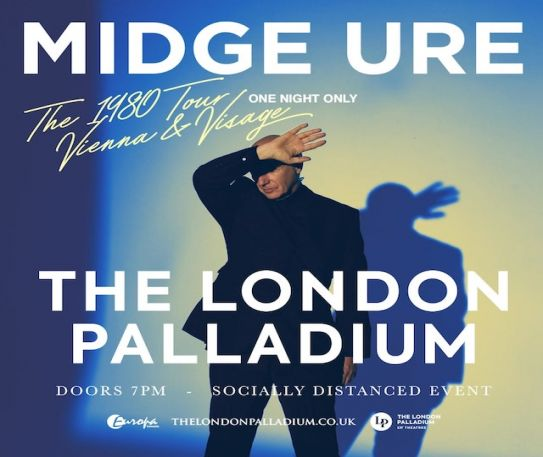 Covid-safe shows announced for Jan & Feb at London Palladium inc. Midge Ure and The Dualers