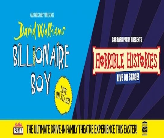 Horrible Histories and Billionaire Boy drive-in shows bring fun for all the family this April